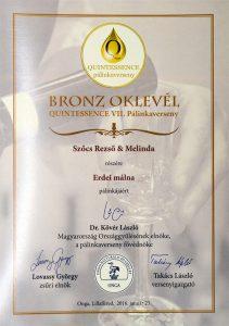 Diploma de Bronz QUINTESSENCE 2016 Palica de Zmeura